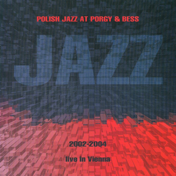 Polish Jazz at Porgy&Bess