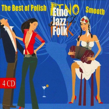 The Best of Polish Smooth Etno Jazz Folk